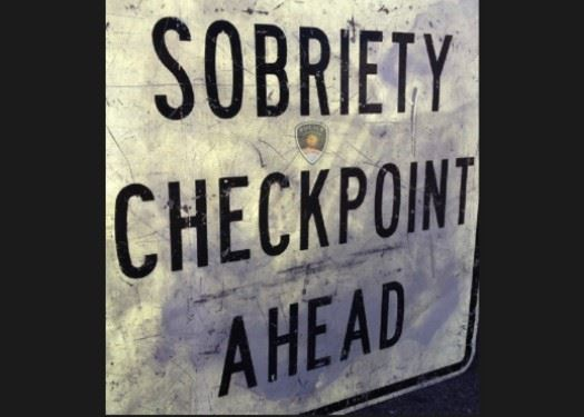 Sobriety Checkpoint and Saturation Patrols